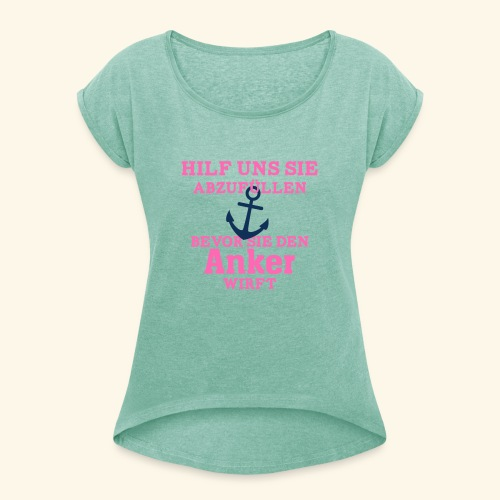 JGA Shirts | Braut | Team Braut | Anker - Frauen T-Shirt mit gerollten Ärmeln