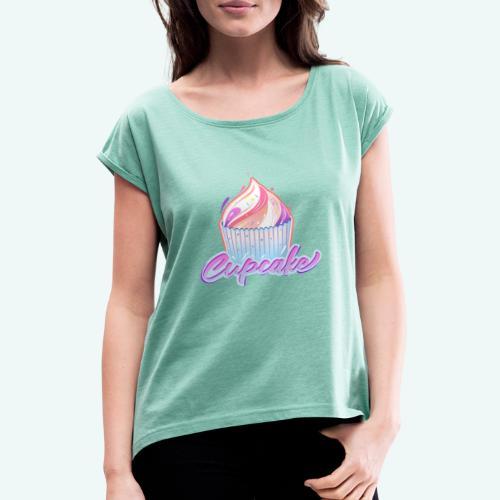 Cupcake - Frauen T-Shirt mit gerollten Ärmeln