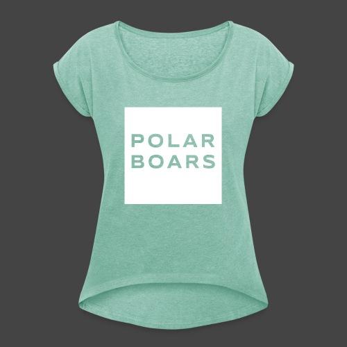 polar boars - Frauen T-Shirt mit gerollten Ärmeln
