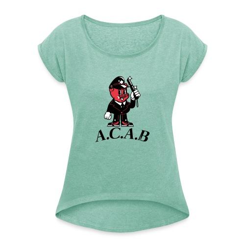 A.C.A.B cochon - T-shirt à manches retroussées Femme