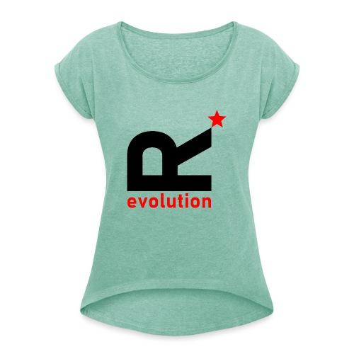 R evolution - Frauen T-Shirt mit gerollten Ärmeln