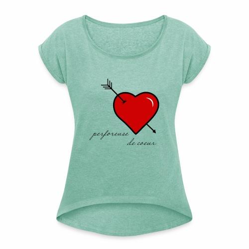 perforeuse de coeur - T-shirt à manches retroussées Femme