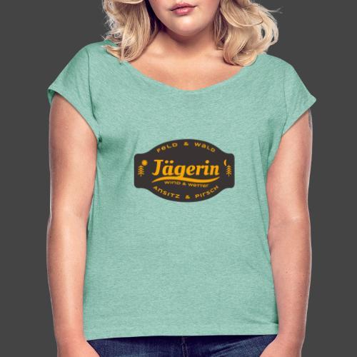 Das Jägerin-Shirt für aktive Jägerinnen - Frauen T-Shirt mit gerollten Ärmeln