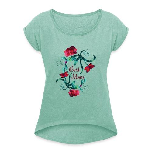 Best Mom - Frauen T-Shirt mit gerollten Ärmeln