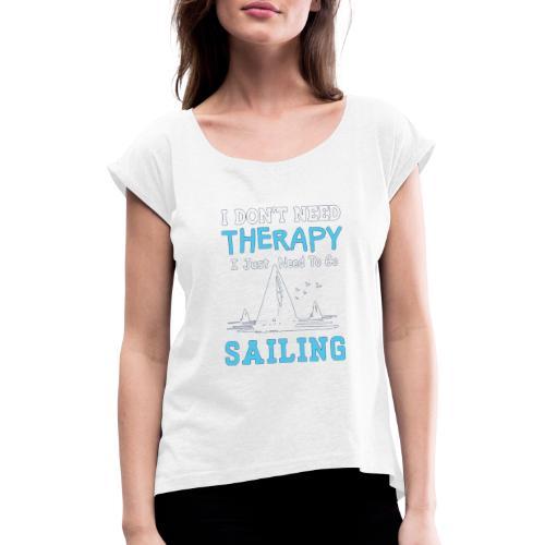 theraphy sailboat - Maglietta da donna con risvolti