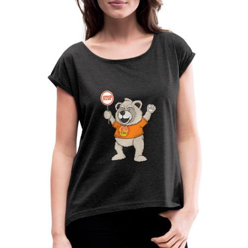 FUPO der Bär. Druckfarbe bunt - Frauen T-Shirt mit gerollten Ärmeln