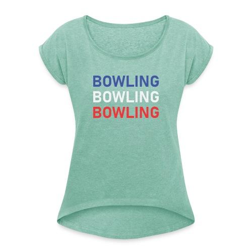 Bowling Bleu Blanc Rouge - T-shirt à manches retroussées Femme