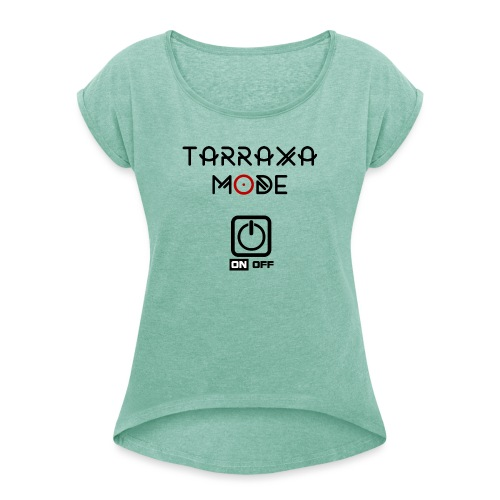 Tar Mode Black png - Women's T-Shirt with rolled up sleeves