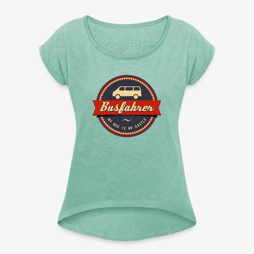 Busfahrer Retro - Frauen T-Shirt mit gerollten Ärmeln