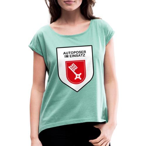 Autoposer im Einsatz large Bremen Edition - Frauen T-Shirt mit gerollten Ärmeln