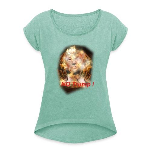 NO TRUMP - Frauen T-Shirt mit gerollten Ärmeln