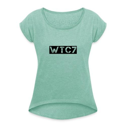 WTC7 - Frauen T-Shirt mit gerollten Ärmeln