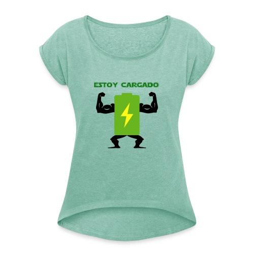 Batería cargada - Camiseta con manga enrollada mujer