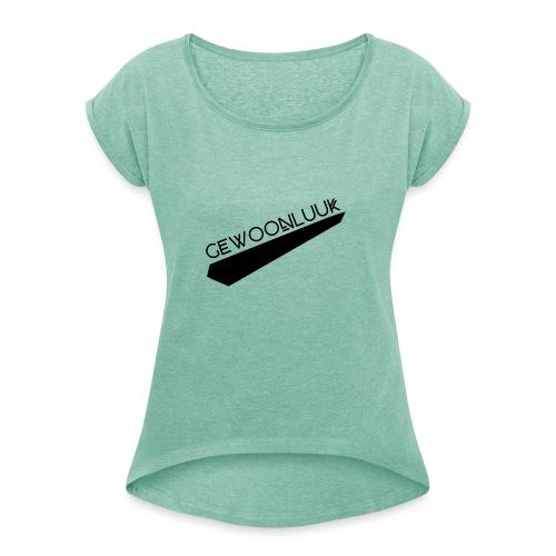 GewoonLuuk SportKleding - Vrouwen T-shirt met opgerolde mouwen