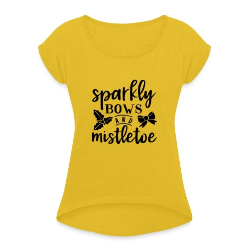 Sparkly bows and mistletoe - Women's T-Shirt with rolled up sleeves