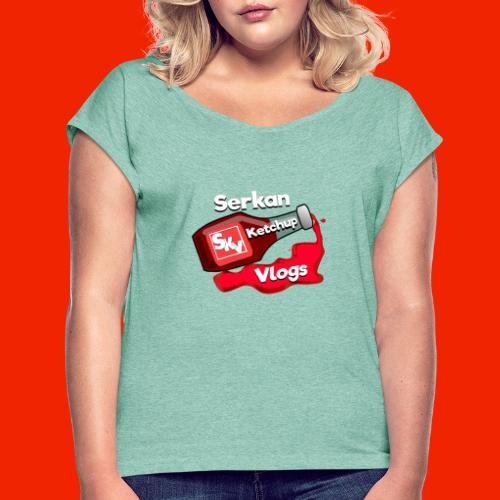 SerkanKetchupVlogs Logo 2.0 (NIEUW!) - Vrouwen T-shirt met opgerolde mouwen