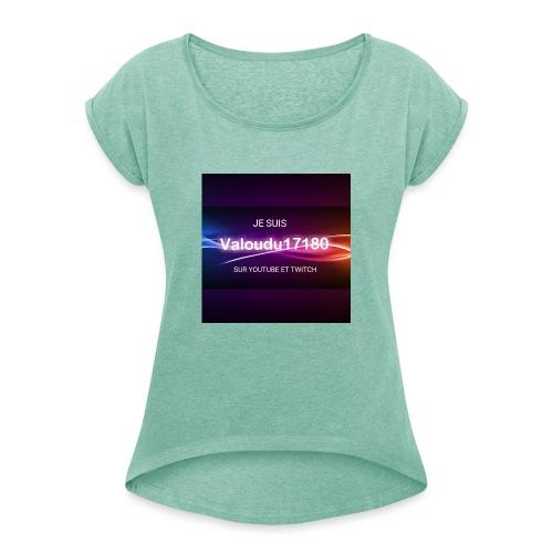 Valoudu17180twitch - T-shirt à manches retroussées Femme