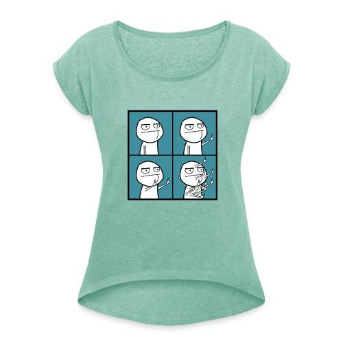FU Motiv2 - Frauen T-Shirt mit gerollten Ärmeln