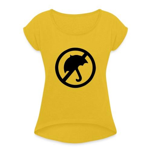 rainmakerlogo - Naisten T-paita, jossa rullatut hihat