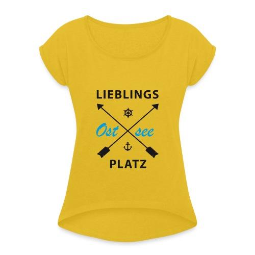 Lieblingsplatz Ostsee - Frauen T-Shirt mit gerollten Ärmeln