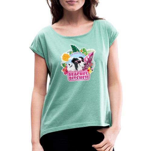 More Dog-Friendly Beaches - Women's T-Shirt with rolled up sleeves