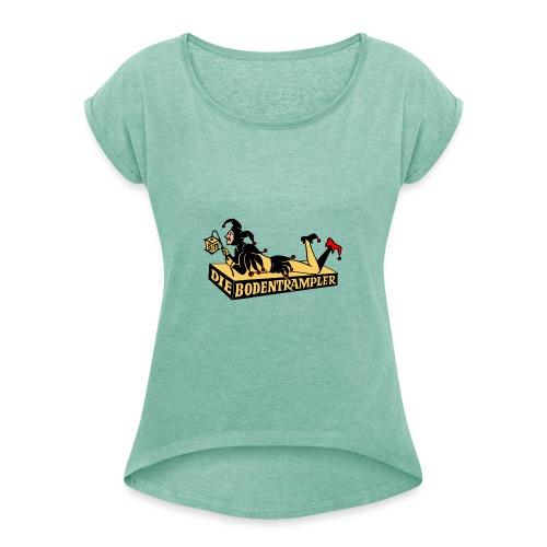 Bodentrampler Transparenz - Frauen T-Shirt mit gerollten Ärmeln