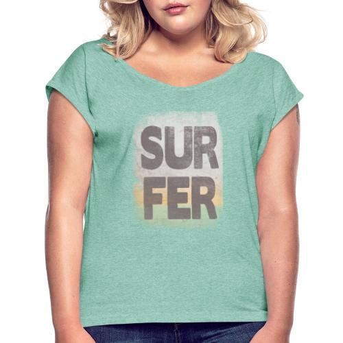 Surfer - Camiseta con manga enrollada mujer