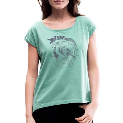 Santa Muerte Messenger - Frauen T-Shirt mit gerollten Ärmeln