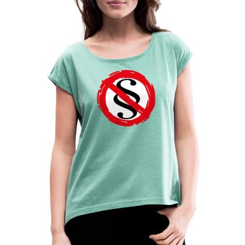 Im Namen des Volkes II - Frauen T-Shirt mit gerollten Ärmeln