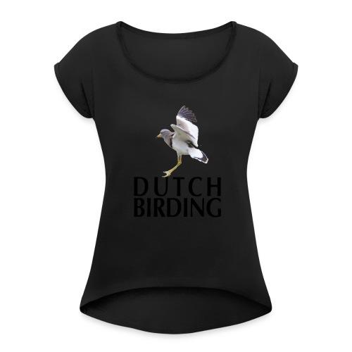 Grijskopkievit - 2019 - Vrouwen T-shirt met opgerolde mouwen