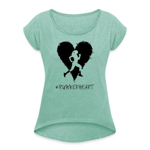 #Runnerheart Girl small - Frauen T-Shirt mit gerollten Ärmeln