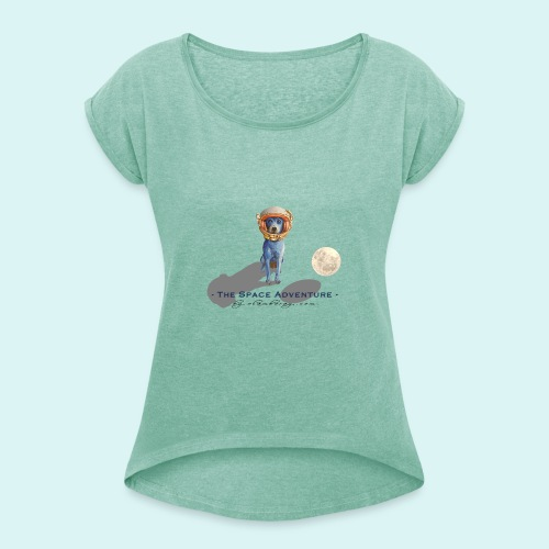 The Space Adventure - Women's T-Shirt with rolled up sleeves