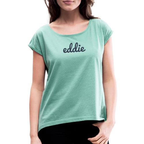 eddie signature line navy - Frauen T-Shirt mit gerollten Ärmeln
