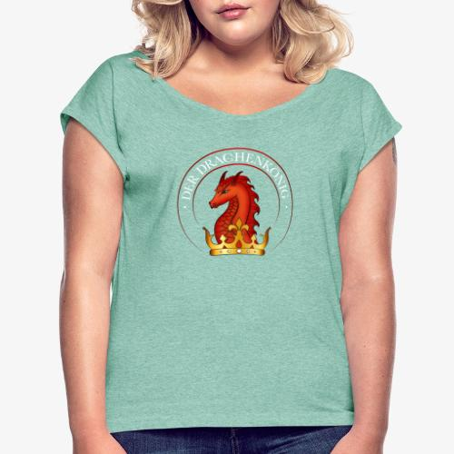 Drachenkoenig Logo - Frauen T-Shirt mit gerollten Ärmeln