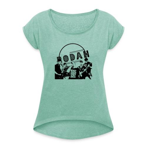RodahBand - Frauen T-Shirt mit gerollten Ärmeln