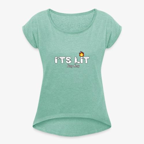 It's Lit - T-skjorte med rulleermer for kvinner