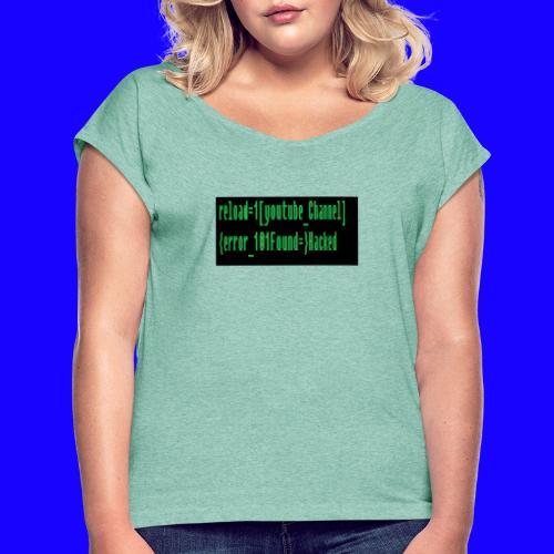 Reload youtube classic Crafttino21 merch - Frauen T-Shirt mit gerollten Ärmeln