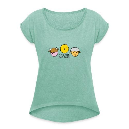 Friends not food - Koszulka damska z lekko podwiniętymi rękawami