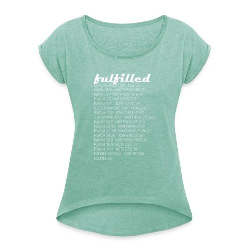 Fulfilled T SHIRT 008 - Frauen T-Shirt mit gerollten Ärmeln