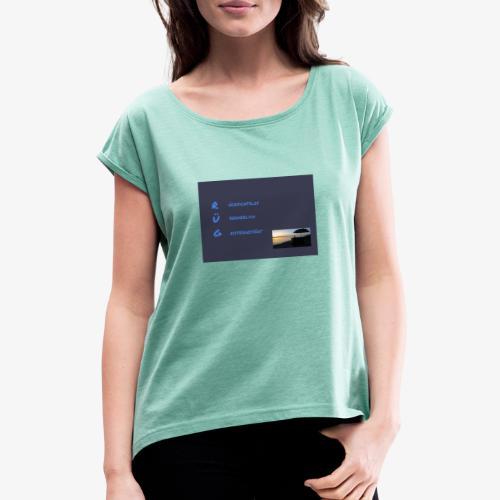 Wir stehen zu unserem Fahrstil - Frauen T-Shirt mit gerollten Ärmeln