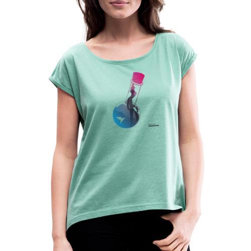 Flaschenpost: Er hört auf die Wissenschaft! - Frauen T-Shirt mit gerollten Ärmeln