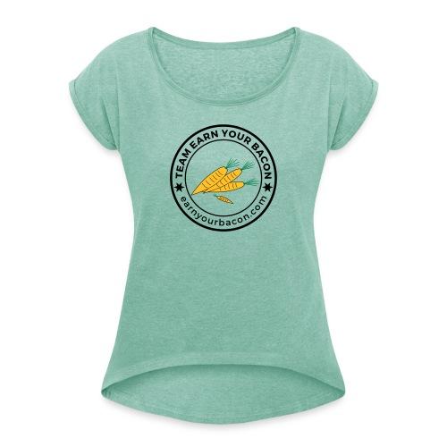 earnyourbacon veggie - Frauen T-Shirt mit gerollten Ärmeln