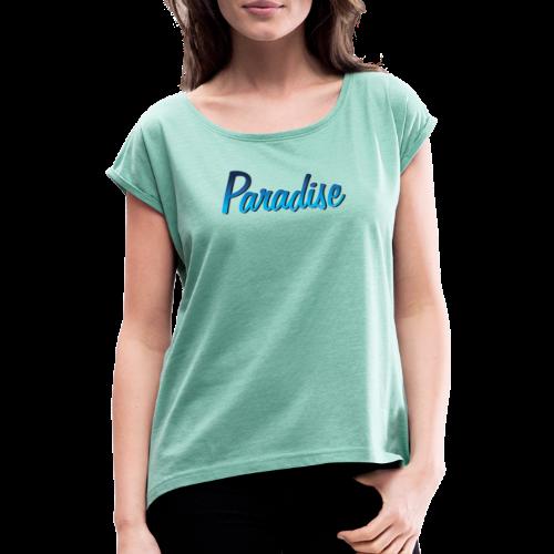 paradise logo - T-shirt à manches retroussées Femme