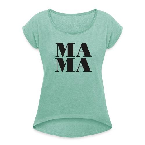 Mama black copy png - Frauen T-Shirt mit gerollten Ärmeln