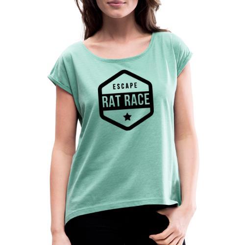 Escape Rat Race - T-shirt à manches retroussées Femme