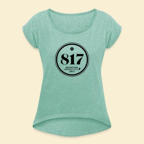 817 Adventure Golf - Frauen T-Shirt mit gerollten Ärmeln