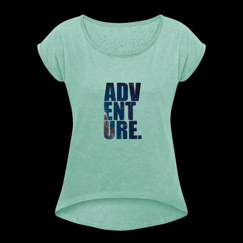 Adventure T-Shirt - T-skjorte med rulleermer for kvinner