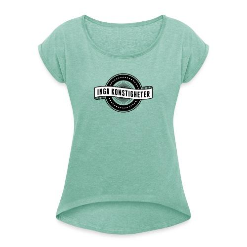 Inga Konstigheters klassiska logga (ljus) - T-shirt med upprullade ärmar dam