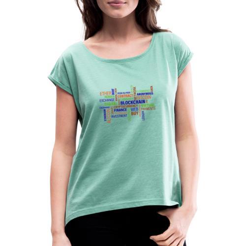 Cyber Business - Frauen T-Shirt mit gerollten Ärmeln