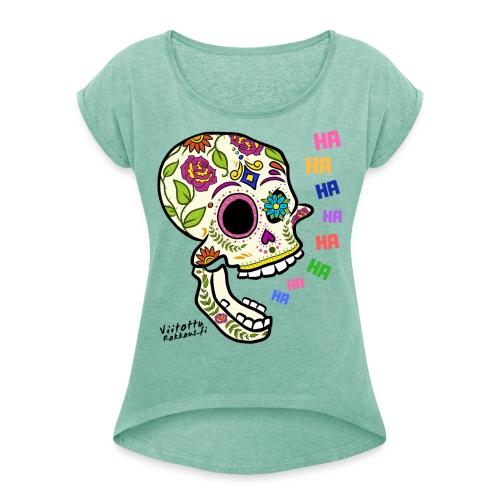 Naurava Sokerikallo - Naisten T-paita, jossa rullatut hihat